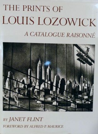 The Prints Of Louis Lozowick; A Catalogue Raisonne. Janet Flint.
