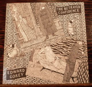 The Betrayed Confidence Seven Series Of Dogear Wryde Postcards. Edward Gorey.