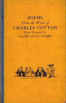 Poems from the works of Charles Cotton. Claud Lovat Fraser, Illustrator.