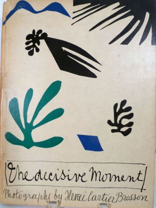 The Decisive Moment. Henri Cartier Bresson