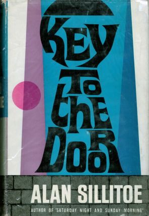 Key to the Door. Alan Sillitoe