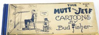 The Mutt And Jeff Cartoons Book 2. Bud Fisher.