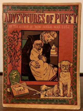 "Adventures Of Puffy (By The Author of ""How Jessie Was Lost) New Sixpenny Toy Books. New..."
