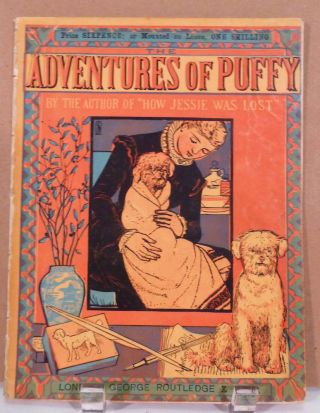 "Adventures Of Puffy (By The Author of ""How Jessie Was Lost) New Sixpenny Toy Books. New Sixpenny Toy Books. Walter Crane."