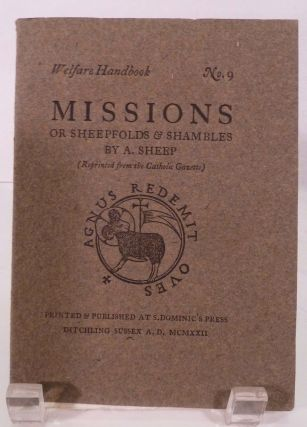 Welfare Handbook No. 9 Missions; Or Sheepfolds & Shambles By A. Sheep (Reprinted from the Catholic Gazette). Eric Gill, Illustrator.
