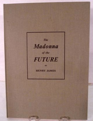 The Madonna of the Future. Henry James.