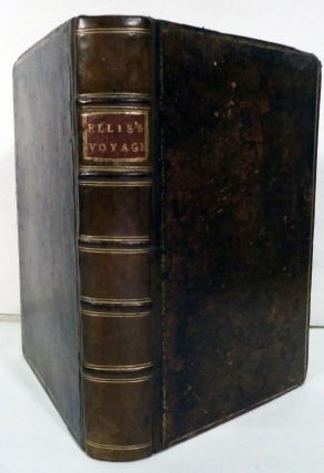 A Voyage to Hudson's-Bay, By The Dobbs Galley and California, In the Years 1746 and 1747, For Discovering a North West Passage; With An accurate Survey of the Coast, and a short Natural History of the Country; Together With A fair View of the Facts and Arguments from which the future finding of such a Passage is rendered possible. Henry Ellis.