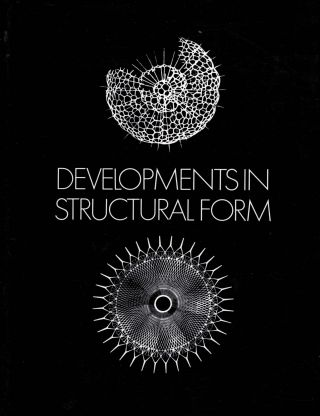 Developments In Structural Form. Rowland J. Mainstone.
