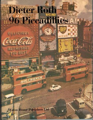 96 Piccadillies. Dieter Roth