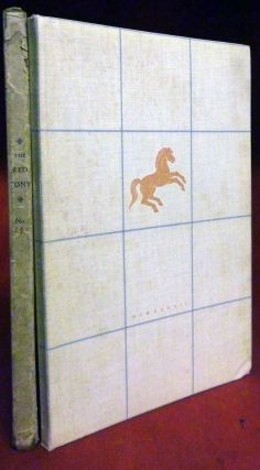 The Red Pony; I. The Gift * II. The Great Mountains * III. The Promise. John Steinbeck.