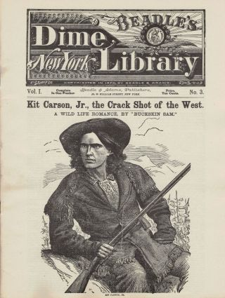 Kit Carson, Jr., the Crack Shot of the West. A Wild Life Romance. Major S. S. Hall Hall, Buckskin...