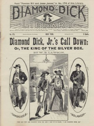 Diamond Dick, Jr.'s Call Down; Or, The King Of The Silver Box. W. B. Lawson
