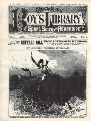 Adventures of Buffalo Bill From Boyhood To Manhood; Deeds of Daring and Romantic Incidents in the...