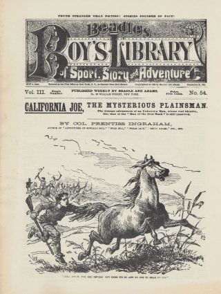 California Joe, The Mysterious Plainsman.; The strange adventures of an Unknown Man, whose real...