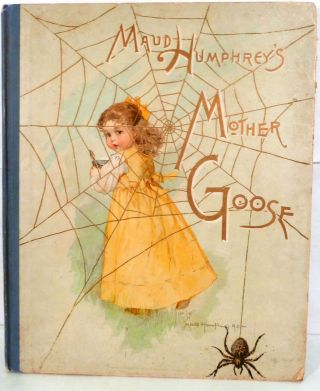 Maud Humphrey's Mother Goose. Maud Humphrey