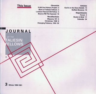 Journal of the Taliesin Fellows: Nos. 3-5, 7-11, 15-16, 19-24. 1990-1999. Los Angeles. Taliesin Fellows.