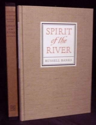 Spirit of the River by Russell Banks. Barry Moser, Illustrator.