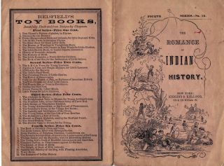 Romance Of Indian History; Or,Thrilling Tales In The Early Settlement of America. Chap Book