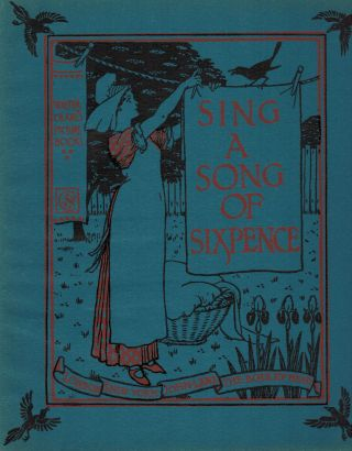Sing A Song Of Sixpence. Walter Crane