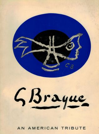 Georges Braque 1882-196A an American Tribute. John Richardson