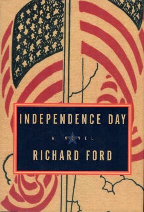 Independence Day. Richard Ford