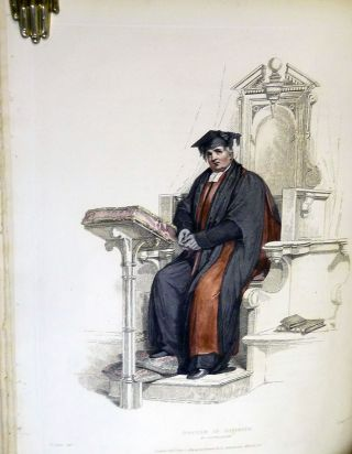 The Costume Of The University of Oxford, Illustrated By A Series Of Engravings From Original Drawings; To Which Is prefixed A Brief Account Of The Members And Officers Of That University