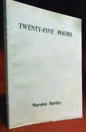 Twenty-Five Poems. Marsden Hartley