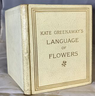 The Language of Flowers. Kate Greenaway