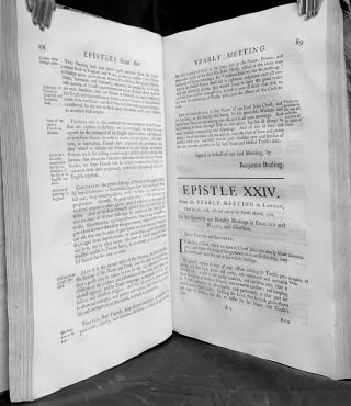 Epistles From The Yearly Meeting Of the People called Quakers, Held in London, To The Quarterly and Monthly Meetings in Great Britain, Ireland, and Elsewhere; From the Year 1675, to 1759, inclusive.; With an Index to the Principal Subjects of Advice