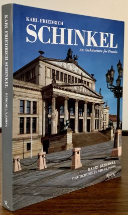 An Architecture for Prussia; Text by Barry Bergdoll * Photographs by Erich Lessing