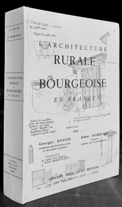 L'Architecture Rurale & Bourgeoise En France. Georges Doyon, Robert Hubrechit