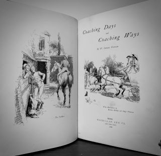 Coaching Days and Coaching Ways; With Illustrations by Herbert Railton and Hugh Thomson r
