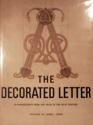 The Decorated Letter From The VIIIth To The XIIth Century. Emile A. Van Moe