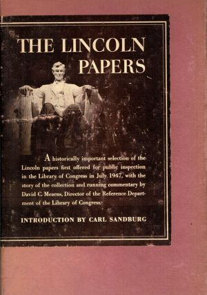 The Lincoln Papers. David C. Mearns