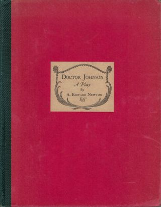Doctor Johnson A Play. A. Edward Newton