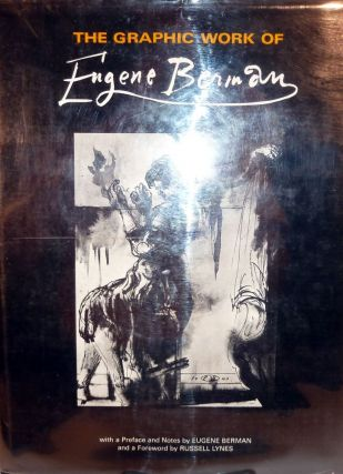 The Graphic Work Of Eugene Berman. Eugene Berman.