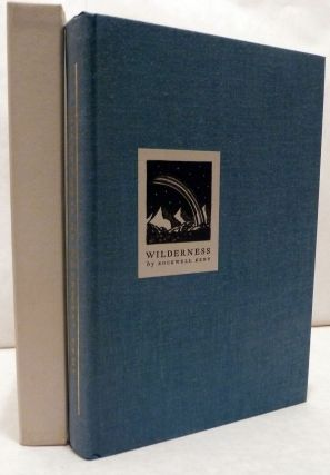 Wilderness A Journal Of Quiet Adventure In Alaska. Rockwell Kent.