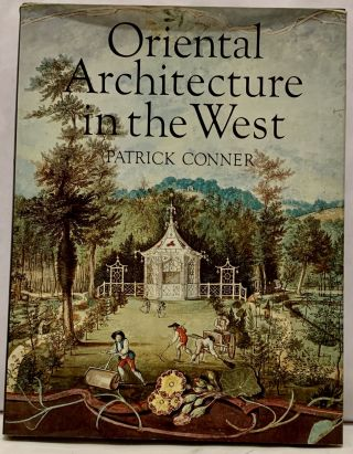 Oriental Architecture in the West. Patrick Conner