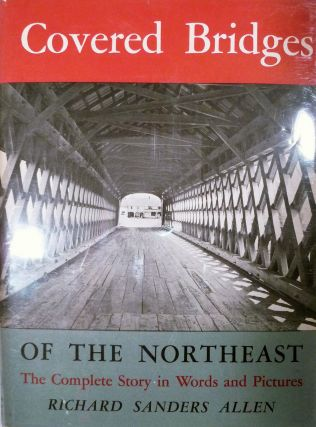 Covered Bridges Of The Northeast. Richard Sanders Allen