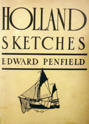 Holland Sketches. Edward Penfield.