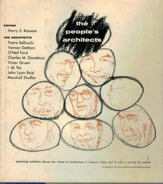 The People's Architects. Harry S. Ransom