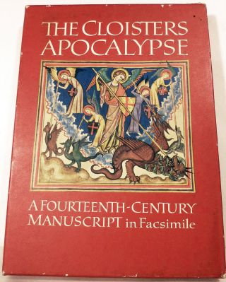 The Cloisters Apocalypse An Early Fourteenth-Century Manuscript in Facsimile. N Y. Metropolitan...