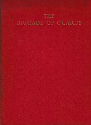 The Brigade of Guards on Ceremonial Occasions. Henry Legge-Bourke