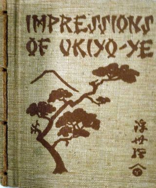 Impressions of Uniyo-Ye The School of the Japanese Colour-Print Artists. Dora Amsden.