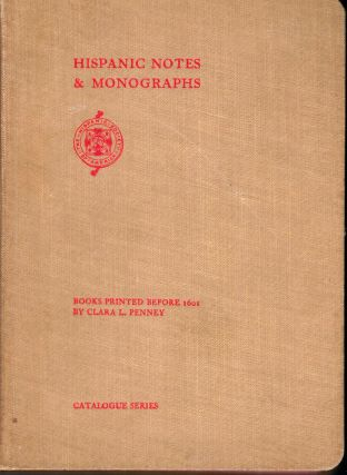 Hispanic Notes & Monographs Essays, Studies and brief biographies issued by the Hispanic Society...