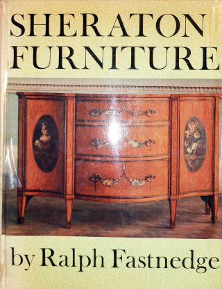 Sheraton Furniture. Ralph Fastnedge