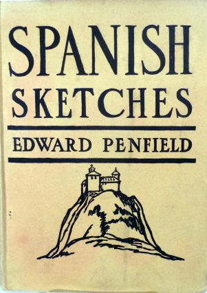 Spanish Sketches. Edward Penfield.