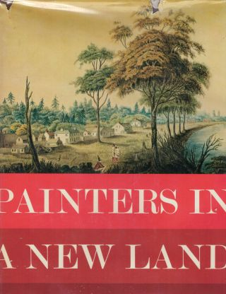 Painters In A New Land From Annapolis Royal to the Klondike. Michael Bell