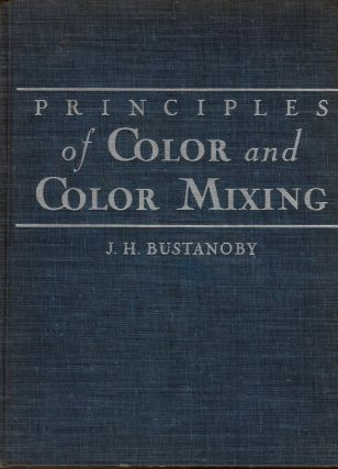 Principles of Color and Color Mixing. J. H. Bustanoby