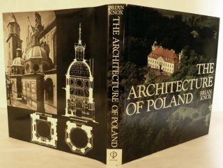 The Architecture of Poland. Brian Knox.